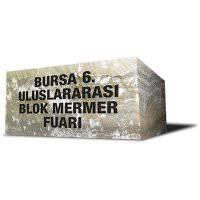 Bursa Uluslararası Blok Mermer Fuarı